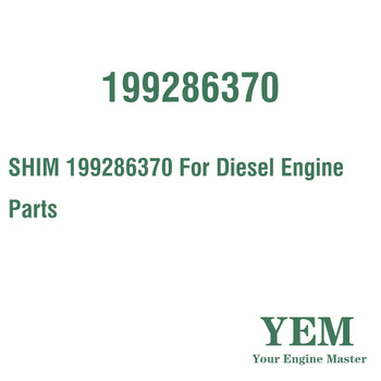 SHIM 199286370 For Diesel Engine Parts